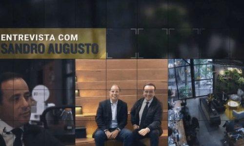 Entrevista – Sandro Augusto: Brasil Que dá Certo!